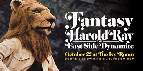 FANTASY + Harold Ray And East Side Dynamite tickets