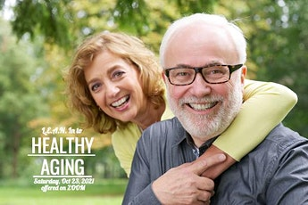L.E.A.N. Into Healthy Aging- Online Session tickets