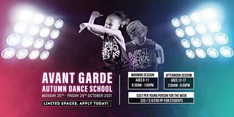 AVANT GARDE OCTOBER HOLIDAY DANCE SCHOOL tickets
