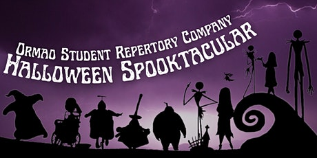 Ormao Student Repertory Halloween Spooktacular! tickets