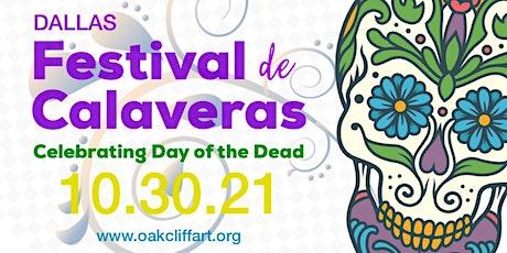 Festival de Calaveras - Celebrating Day of the Dead tickets