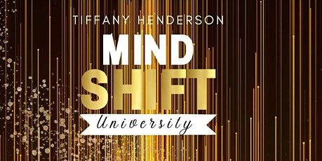 Mind Shift University tickets