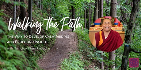Walking the Path: The Way to Develop Calm Abiding tickets