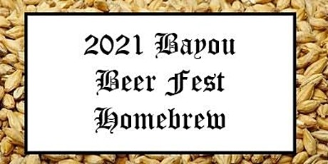 Homebrew for the 8th Annual Bayou Beer Festival tickets