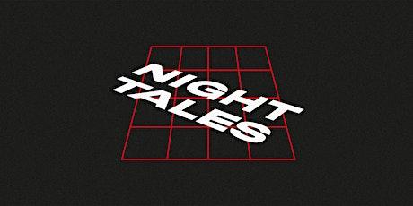 NIGHTTALES Tickets