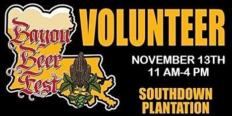 Volunteer for the 8th Annual Bayou Beer Festival tickets