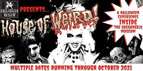 *HALF OFF*  Soft Opening of House of Weird,  Immersive Haunted House  10/22 tickets