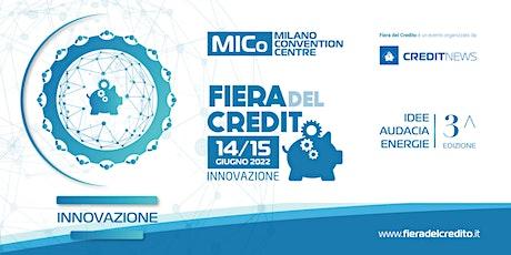 Fiera del Credito 2022 - Innovazione biglietti