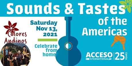 Sounds and Tastes of the Americas: 25th Anniversary Virtual Edition tickets