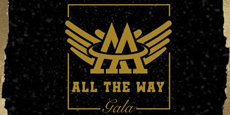 1st Annual Gala for the A&A All the Way Foundation tickets