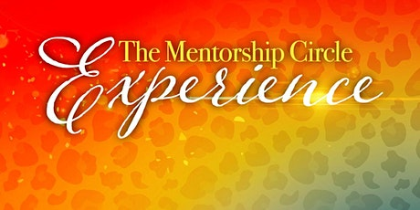 The Mentorship Circle Experience tickets