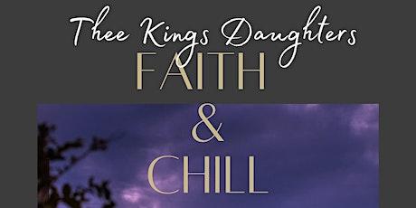 Faith & Chill tickets