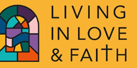 Homegroup Living in Love & Faith tickets