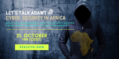 Let's talk ABAWT: CYBER SECURITY IN AFRICA tickets