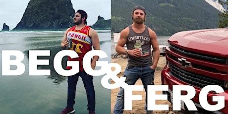 BEGG & FERG LIVE! @ WHITE HART PUBLIC HOUSE! tickets