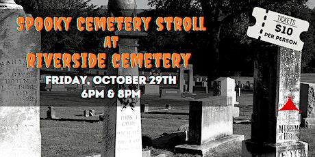 Spooky Cemetery Stroll, 8pm tickets
