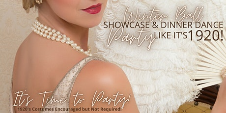 """Winter Ball - Showcase and Dinner Dance """"Party Like It's 1920"""" tickets"""