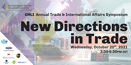 CHLI Trade and International Affairs Symposium: New Directions in Trade tickets