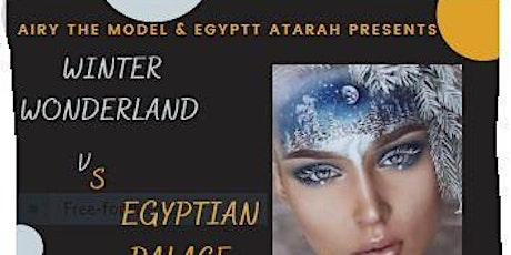 Winter Wonderland VS. Egyptian Palace tickets