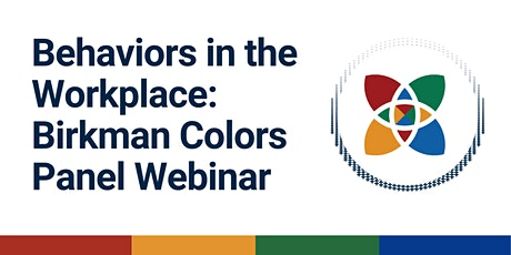 Behaviors in the Workplace: Birkman Colors Panel Webinar tickets