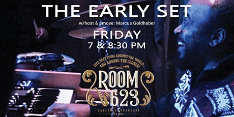 """""""The Early Set"""" at Room 623, Harlem's speakeasy tickets"""