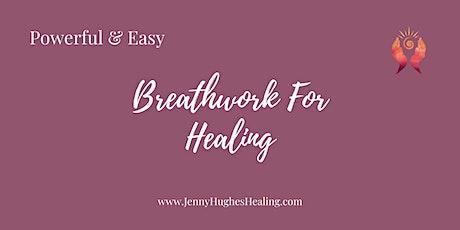 Breathwork For Healing (On-line Zoom workshop) tickets