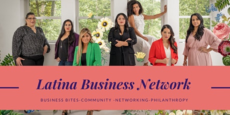 Latina Business Network- Business Bites/Networking/Giving(NYC-LongIsland) tickets