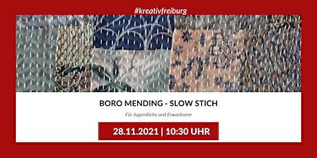 WORKSHOP:  BORO MENDING - SLOW STICH Tickets