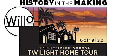 2022 Willo Twilight Tour (4-7 pm) tickets