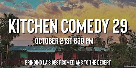 Kitchen Comedy 29 tickets