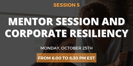 Corporate Resiliency  and mentoring session tickets