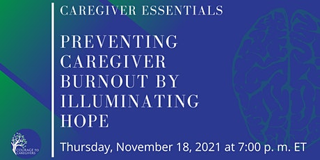Preventing Caregiver Burnout by Illuminating HOPE tickets