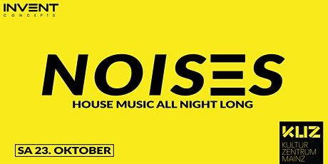 NOISES // House Music all Night Long tickets