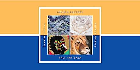 Launch Factory Fall Art Gala 2021 tickets