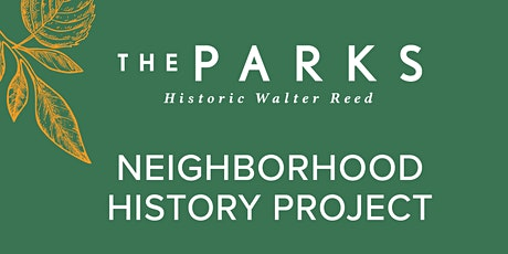 The Parks at Walter Reed: History Community Meeting #3 tickets