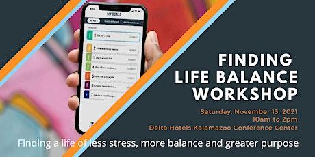 Finding Life Balance Workshop tickets