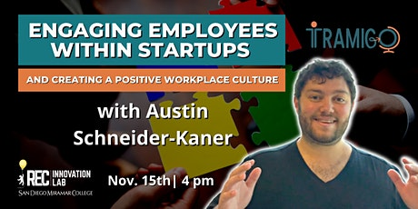 Engaging Employees within Startups & Creating a Positive Workplace Culture tickets