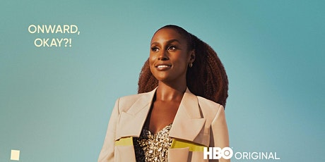 Insecure HBO Season 5 Premiere Watch Party tickets
