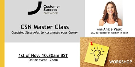 Coaching Strategies to Accelerate your Career: CSN Masterclass tickets