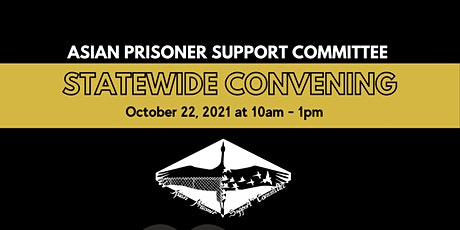 Asian Prisoner Support Committee Statewide Convening tickets