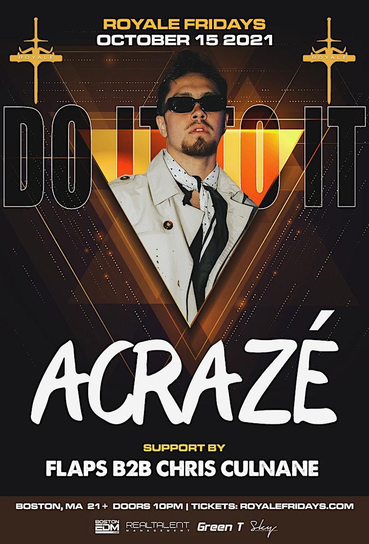 ACRAZE at Royale | 10.15.21 | 10:00 PM | 21+ image
