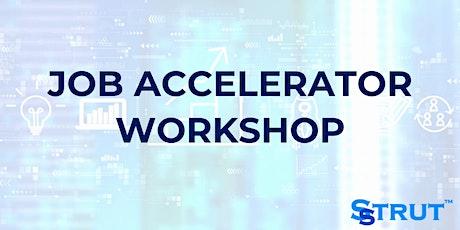 The Job Accelerator  Workshop - StrutStaffing tickets