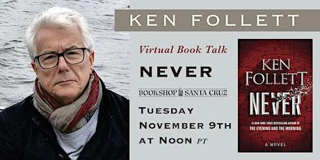 Bookshop Santa Cruz Presents: Ken Follett | NEVER tickets