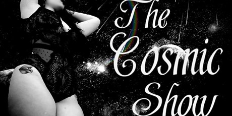The Cosmic Show tickets