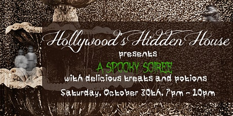 A Spooky Soiree with Appetizers and Potions at Hollywood's Hidden House tickets