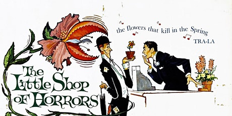 """Classic Film Series: """"The Little Shop of Horrors"""" (1960) tickets"""