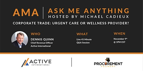 AMA (Ask Me Anything) -Corporate Trade: Urgent Care or Wellness Provider? tickets