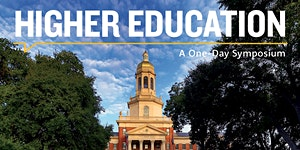 A Symposium on Higher Education