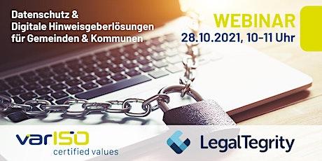 """Webinar """"Datenschutz&Digitale Hinweisgeberlösungen für Gemeinden&Kommunen"""" Tickets"""