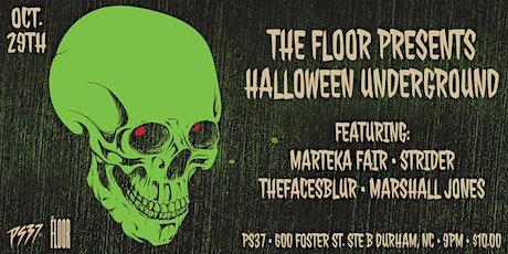 The Floor Presents: Halloween Underground tickets